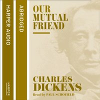 Our Mutual Friend - Charles Dickens - audiobook