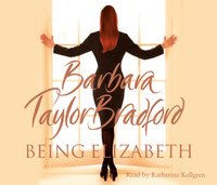 Being Elizabeth - Barbara Taylor Bradford - audiobook