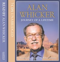 Journey Of A Lifetime - Alan Whicker - audiobook