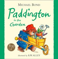 Paddington in the Garden - Michael Bond - audiobook