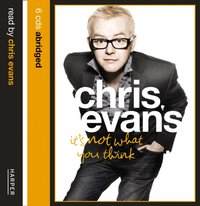 It's Not What You Think - Chris Evans - audiobook