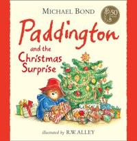 Paddington and the Christmas Surprise - Michael Bond - audiobook