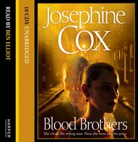 Blood Brothers - Josephine Cox - audiobook
