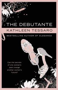 Debutante - Kathleen Tessaro - audiobook