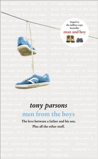 Men From the Boys - Tony Parsons - audiobook