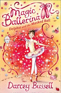 Delphie and the Masked Ball - Darcey Bussell - audiobook
