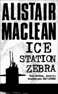 Ice Station Zebra - Alistair MacLean - audiobook