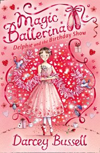 Delphie and the Birthday Show - CBE Darcey Bussell - audiobook
