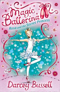 Rosa and the Secret Princess - CBE Darcey Bussell - audiobook