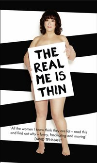 Real Me is Thin - Arabella Weir - audiobook