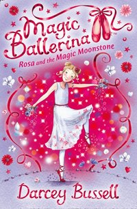 Rosa and the Magic Moonstone - CBE Darcey Bussell - audiobook