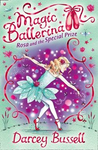 Rosa and the Special Prize - CBE Darcey Bussell - audiobook
