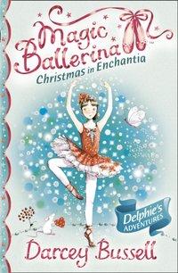 Christmas In Enchantia (Magic Ballerina) - Darcey Bussell - audiobook