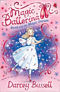Rosa and the Magic Dream - CBE Darcey Bussell - audiobook