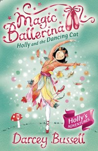Holly and the Dancing Cat - Darcey Bussell - audiobook