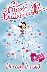 Holly and the Ice Palace - CBE Darcey Bussell - audiobook