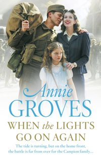 When the Lights Go On Again - Annie Groves - audiobook