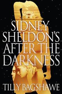 Sidney Sheldon's After the Darkness - Sidney Sheldon - audiobook
