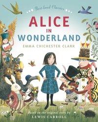Alice In Wonderland - Emma Chichester Clark - audiobook