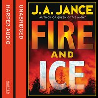 Fire and Ice - J. A. Jance - audiobook