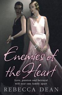 Enemies of the Heart - Rebecca Dean - audiobook