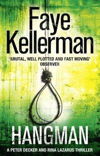 Hangman (Peter Decker and Rina Lazarus Series, Book 19) - Faye Kellerman - audiobook
