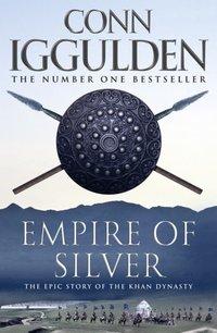 Empire of Silver (Conqueror, Book 4) - Conn Iggulden - audiobook