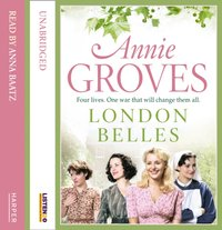 London Belles - Annie Groves - audiobook
