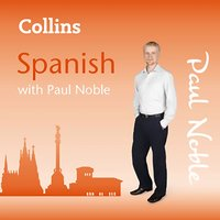 Collins Spanish with Paul Noble - Paul Noble - audiobook