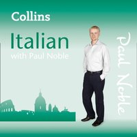 Collins Italian with Paul Noble - Paul Noble - audiobook