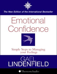 Emotional Confidence - Gael Lindenfield - audiobook