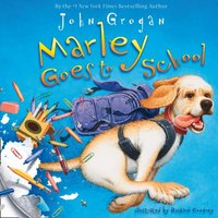 Marley Goes To School - John Grogan - audiobook