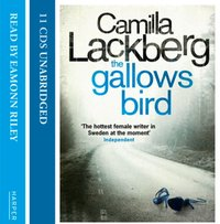 Gallows Bird (Patrik Hedstrom and Erica Falck, Book 4) - Camilla Lackberg - audiobook
