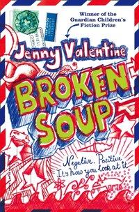 Broken Soup - Jenny Valentine - audiobook