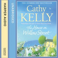 House on Willow Street - Cathy Kelly - audiobook