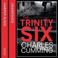 Trinity Six - Charles Cumming - audiobook