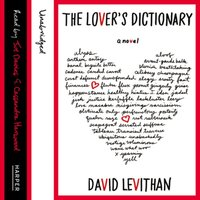 Lover's Dictionary - David Levithan - audiobook