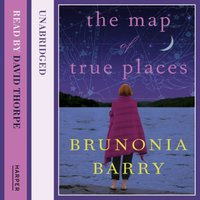 Map of True Places - Brunonia Barry - audiobook