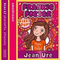 Fizzypop (Frankie Foster, Book 1) - Jean Ure - audiobook