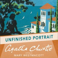 Unfinished Portrait - Agatha Christie - audiobook