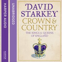 Crown and Country - David Starkey - audiobook