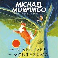 Nine lives of Montezuma - Michael Morpurgo - audiobook