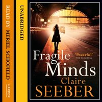 Fragile Minds - Claire Seeber - audiobook