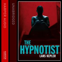 THE HYPNOTIST (Joona Linna, Book 1) - Lars Kepler - audiobook