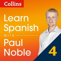 Learn Spanish with Paul Noble: Part 4 Course Review: Spanish made easy with your personal language coach - Paul Noble - audiobook