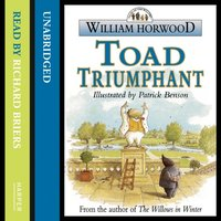 Toad Triumphant - William Horwood - audiobook