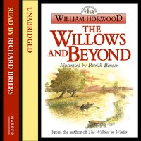 Willows And Beyond - William Horwood - audiobook