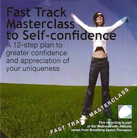Fast Track Masterclass To Self Confidence - Annie Lawler - audiobook
