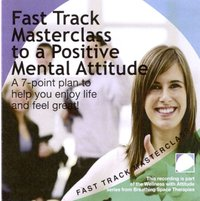 Fast Track Masterclass To A Positive Mental Attitude - Annie Lawler - audiobook