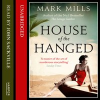 House of the Hanged - Mark Mills - audiobook